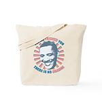 Nobama change Tote Bag