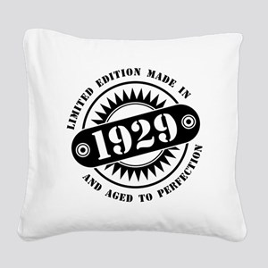 LIMITED EDITION MADE IN 1929 Square Canvas Pillow