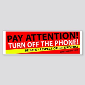 Pay Attention Sticker (Bumper)
