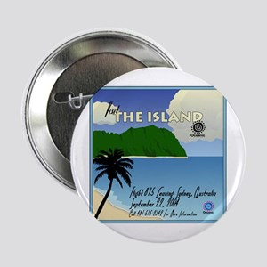 "The Island 2.25"" Button"