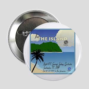 "The Island 2.25"" Button"