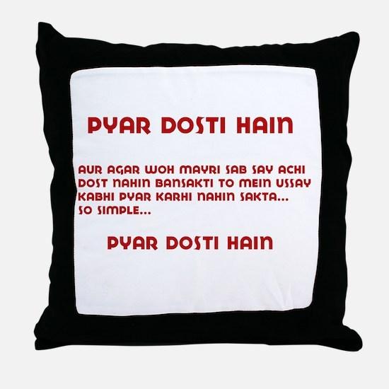 Pyaar Dosti Hain Throw Pillow