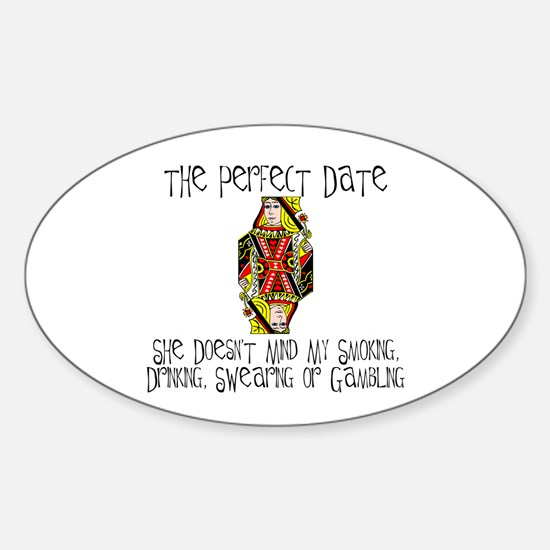 The Perfect Date Oval Decal