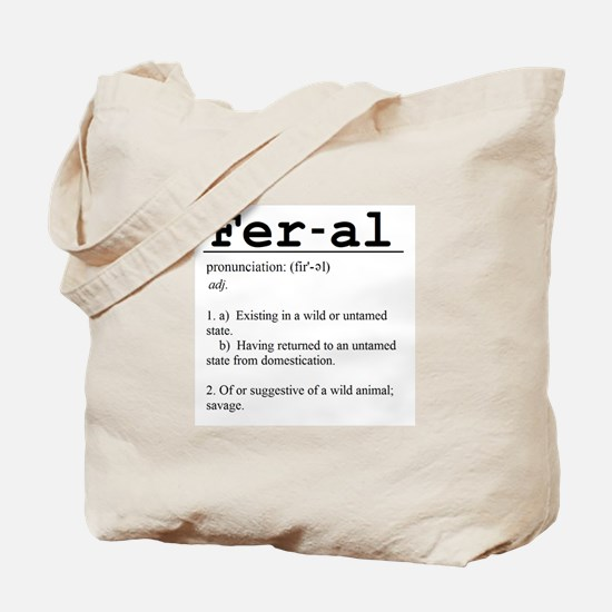 Feral Definition Tote Bag