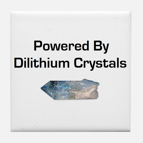 Powered by dilithium crystals Tile Coaster