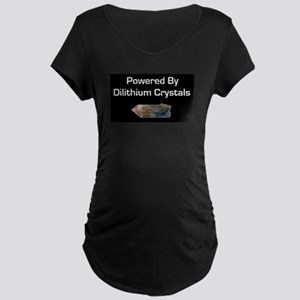 Powered by dilithium crystals Maternity Dark T-Shi