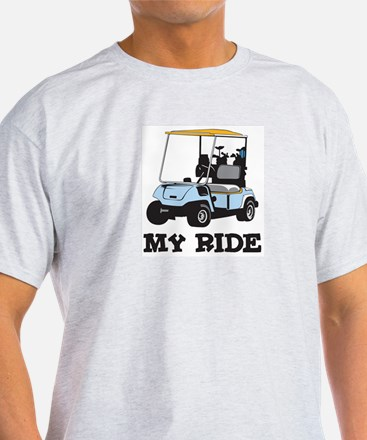 Golf Cart is My Ride  Ash Grey T-Shirt