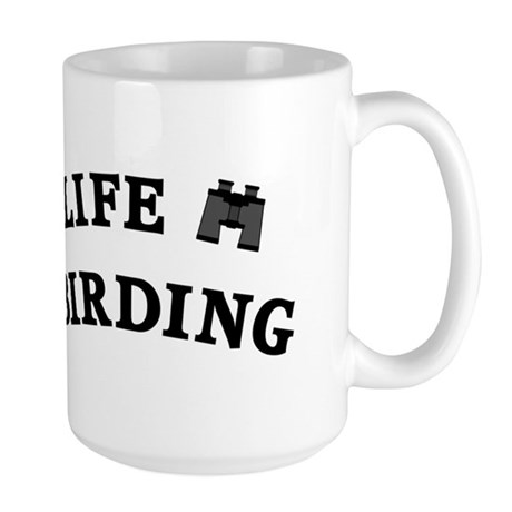 Enjoy Life Go Birding Large Mug