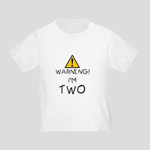 1warningimtwo T-Shirt