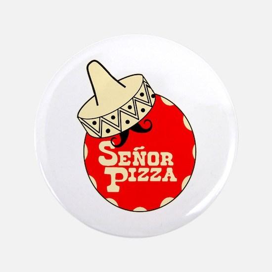 """Senor Pizza 3.5"""" Button"""