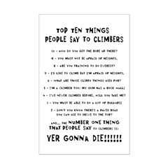 People Say To Climbers Posters
