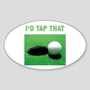 I'd Tap That Sticker (Oval)