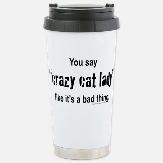 Cat Lady Stainless Steel Travel Mug