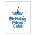 1st Birthday Prince CALEB! Small Poster