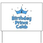 1st Birthday Prince CALEB! Yard Sign