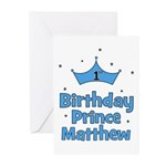 1st Birthday Prince MATTHEW! Greeting Cards (Pk of