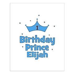 1st Birthday Prince ELIJAH! Posters