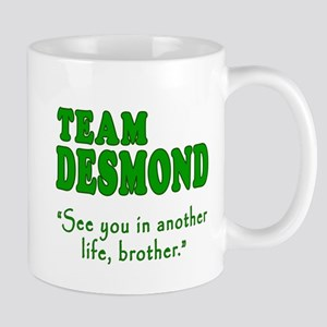 TEAM DESMOND with Quote Mug