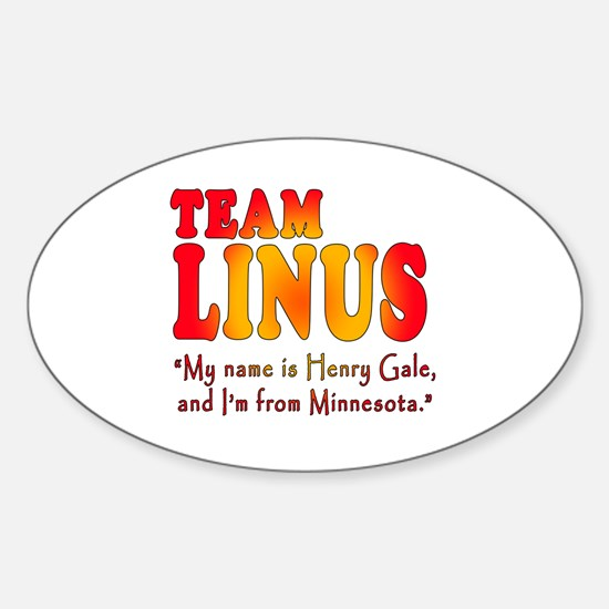 TEAM LINUS with Ben Linus Quote Sticker (Oval)