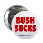 """Bush Sucks"" 2.25"" Button (10)"