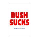 """""""Bush Sucks"""" Mini Poster Print"""