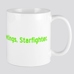 Greetings, Starfighter Mug