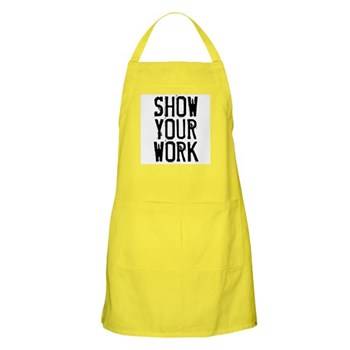Show Your Work Apron