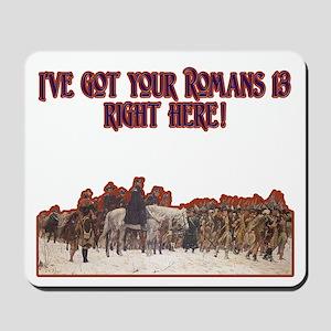 Romans 13 Mousepad