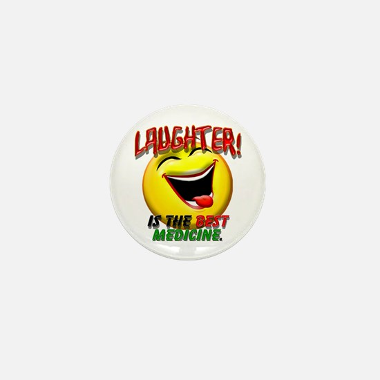Laughter is the Best Medicine Mini Button
