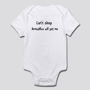 Can't sleep, Armadillos will Infant Bodysuit