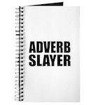 writer editor adverb slayer Journal