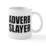 writer editor adverb slayer Mug