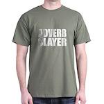 writer editor adverb slayer Dark T-Shirt