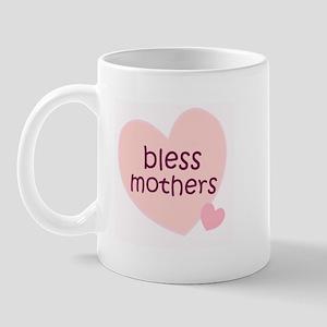 BLESS MOTHERS Mug