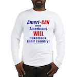 Take Back America Long Sleeve T-Shirt