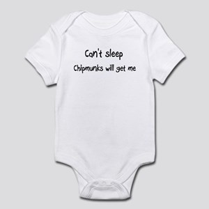 Can't sleep Chipmunks will ge Infant Bodysuit