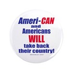 """Take Back America 3.5"""" Button (100 pack)"""