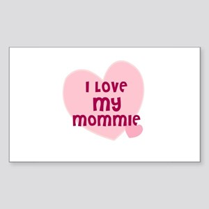 I Love My Mommie Rectangle Sticker