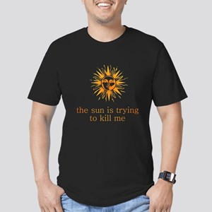 The Sun is Trying to Kill Me Men's Fitted T-Shirt