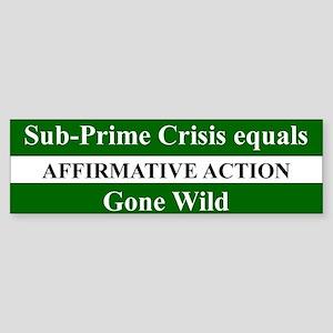SUB-PRIME CRISIS EQUALS AFFIRMATIVE ACTION...