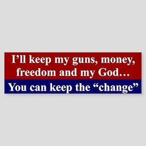 I'LL KEEP MY GUNS, MONEY, FREEDOM...
