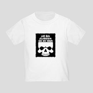 Climbing On My Mind Toddler T-Shirt