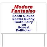 Modern Fantasies Yard Sign