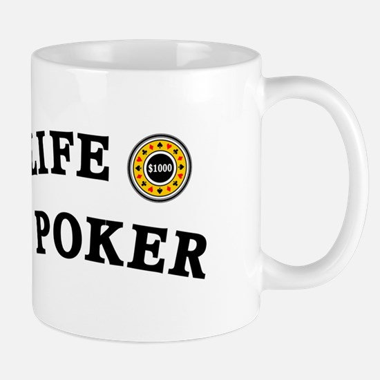 Enjoy Life Play Poker Mug