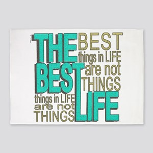 The Best Things in Life 5'x7'Area Rug