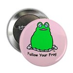 """Follow Your Frog 2.25"""" Button"""