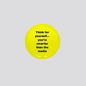 THINK FOR YOURSELF ... Mini Button