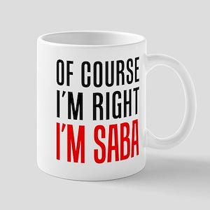 I'm Right Saba Drinkware Mugs