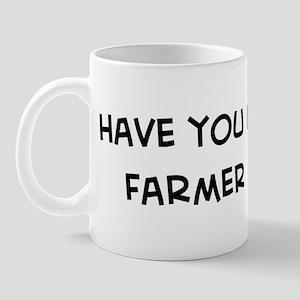 Hugged a Farmer Mug