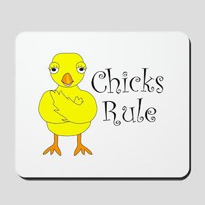 Chicks Rule Mousepad